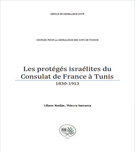 Couverture - Lesprotégés israélites du Consulat de France à Tunis